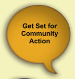 Get Set for  Community  Action